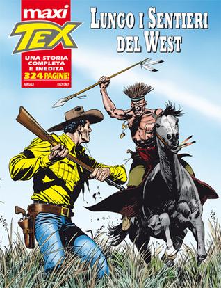 Maxi Tex n. 13: Lungo i sentieri del West