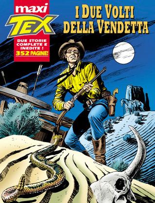 Maxi Tex n. 4: I due volti della vendetta