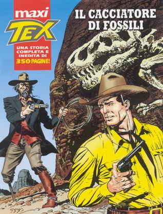 Maxi Tex n. 2: Il cacciatore di fossili