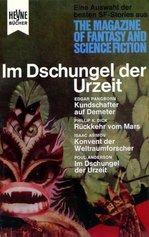 Im Dschungel der Urzeit (Die besten Stories aus The Magazine of Fantasy and Science Fiction, #14)