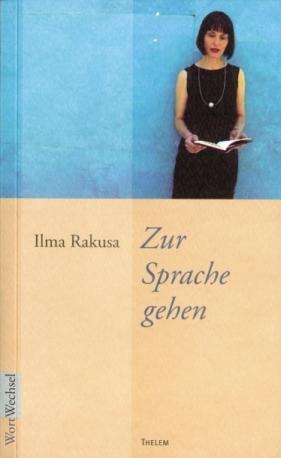 Zur Sprache gehen. Dresdner Chamisso-Poetikvorlesungen 2005