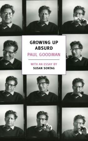 Growing Up Absurd By Paul Goodman