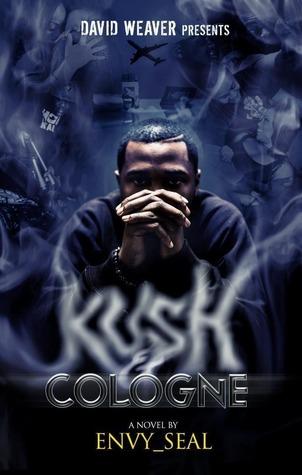 Kush And Cologne