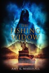The Fishing Widow by Amy K. Marshall