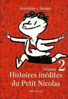 Histoires inédites du Petit Nicolas Volume 2