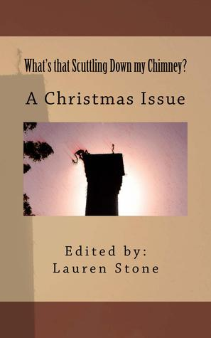 """""""What's that Scuttling Down my Chimney? A Christmas Issue"""""""
