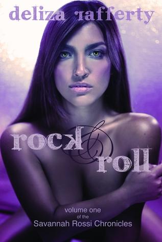 Rock & Roll (Savannah Rossi Chronicles Vol. 1)