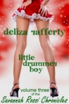 Little Drummer Boy (Vol. 3 of the Savannah Rossi Chronicles)