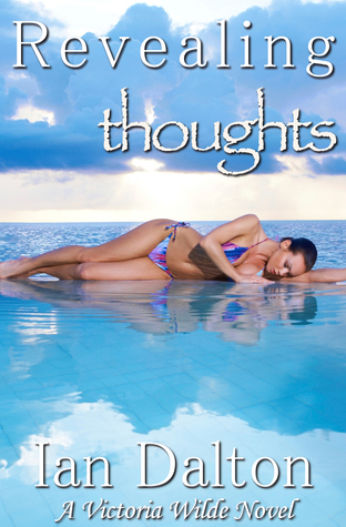 Revealing Thoughts by Ian Dalton