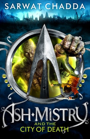 Ash Mistry and the City of Death (Ash Mistry Chronicles, #2)