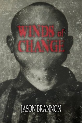 Winds of Change by Jason Brannon