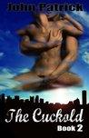 The Cuckold - Book 2