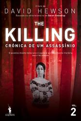 The Killing - Crónica de um Assassínio