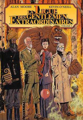 la ligue des gentlemen extraordinaires volume 3 by alan moore. Black Bedroom Furniture Sets. Home Design Ideas