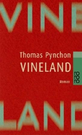Vineland by Thomas Pynchon