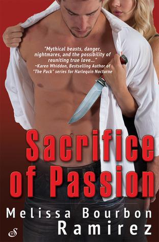 Sacrifice of Passion by Melissa Bourbon Ramirez