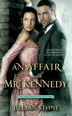 An Affair with Mr. Kennedy (The Gentlemen of Scotland Yard, #1)