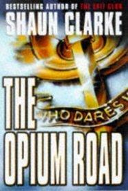 The Opium Road