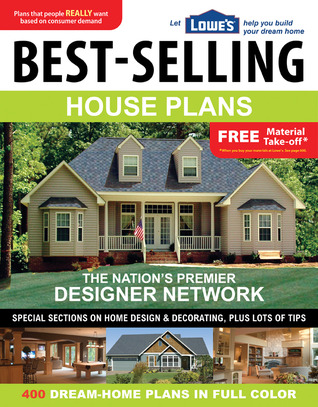 Lowe 39 s best selling house plans by kenneth d stuts for Best selling house plans
