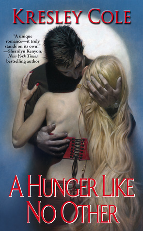 Book Review; Kresley Cole's A Hunger Like No Other