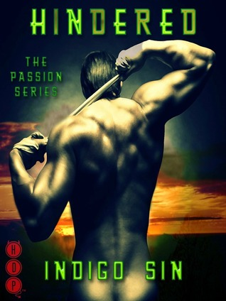 Hindered (The Passion Series, #1)