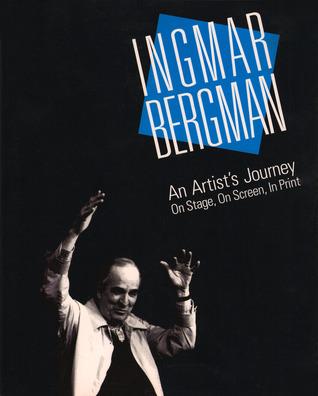 Ingmar Bergman: An Artist's Journey