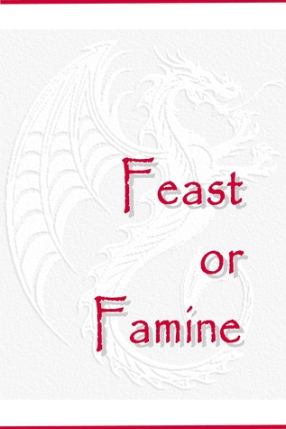Feast or Famine (Temeraire, #1.5)