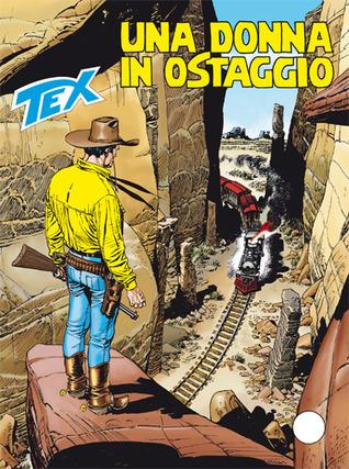 Tex n. 628: Una donna in ostaggio