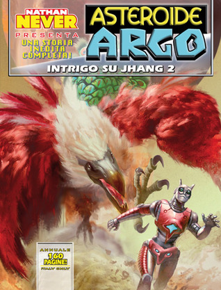 Asteroide Argo n. 6: Intrigo su Jhang 2