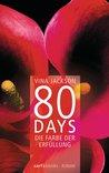80 Days - Die Farbe der Erfüllung by Vina Jackson