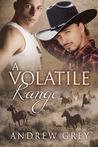 A Volatile Range by Andrew  Grey