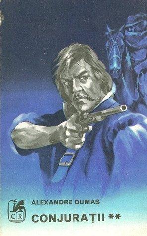 Conjuratii -volumul II (Les compagnons de Jéhu - vol II)