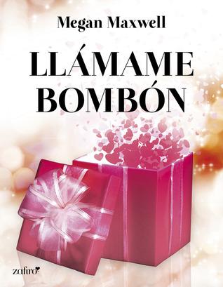 Llámame Bombón
