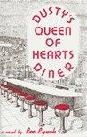 Dusty's Queen Of Hearts Diner (Morton River Valley, #1)