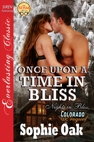 Once Upon a Time in Bliss(Nights in Bliss, Colorado 8)