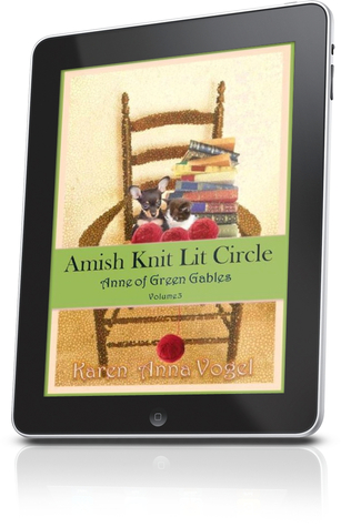 Anne of Green Gables (Amish Knit Lit Circle, #3)