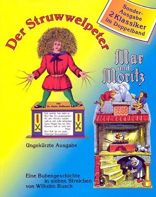 Der Struwwelpeter + Max und Moritz