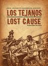 Jack Jackson's American History: Los Tejanos  Lost Cause