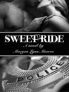 Sweet Ride (Ride, #2)