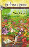 The Begonia Bribe (A Garden Society Mystery, #2)