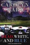 Dead, White, and Blue (Death on Demand, #23)