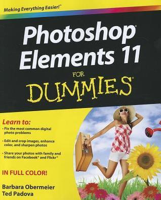 Photoshop Elements 11 for Dummies by Barbara Obermeier