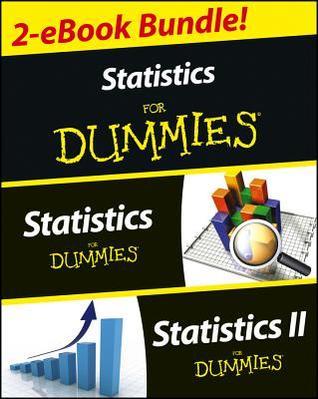 Statistics I & II for Dummies 2 eBook Bundle: Statistics for Dummies & Statistics II for Dummies: Statistics for Dummies & Statistics II for Dummies