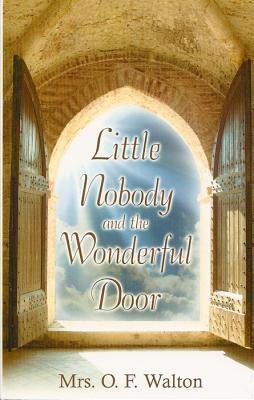 Little Nobody and the Wonderful Door