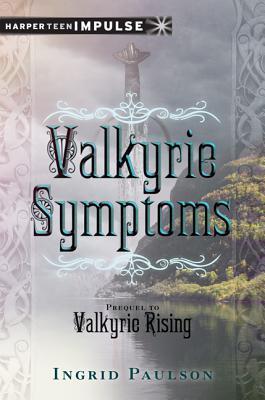 Valkyrie Symptoms (Valkyrie, #0.5)