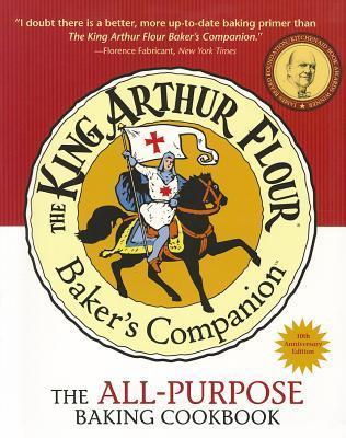 The King Arthur Flour Bakers Companion: The All-Purpose Baking Cookbook EPUB