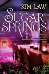 Sugar Springs (Sugar Springs, #1)