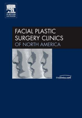 Revision Rhinoplasty, An Issue of Facial Plastic Surgery Clinics