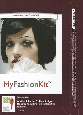 Myfashionkit with Pearson Etext -- Access Card -- For Workbook for the Fashion Designer: The Complete Guide to Fashion Illustration