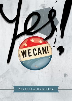 Yes We Can!: The Historical Journey of African Americans and the Subsequent Election of Barack Hussein Obama